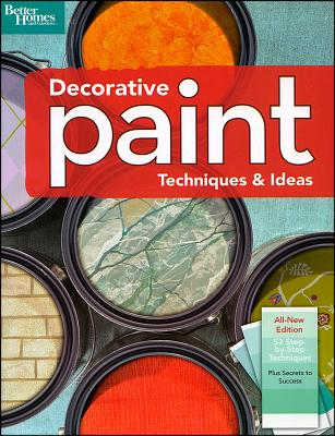Image for Decorative Paint Techniques & Ideas, 2nd Edition (Better Homes and Gardens) (Better Homes & Gardens Decorating)