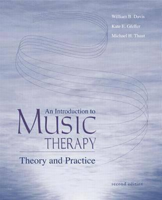 Image for An Introduction To Music Therapy: Theory and Practice
