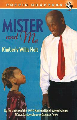 Mister and Me (Puffin Chapters), Kimberly Willis Holt
