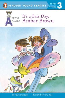 It's a Fair Day, Amber Brown (A Is for Amber), Paula Danziger