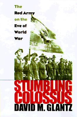 Image for Stumbling Colossus: The Red Army on the Eve of War