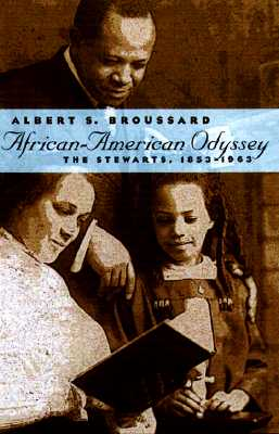 Image for African-American Odyssey: The Stewarts, 1853-1963