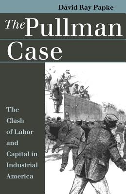 Image for Pullman Case (Landmark Law Cases & American Society)