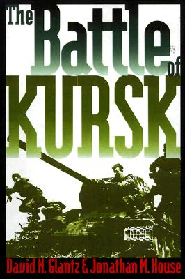 Image for BATTLE OF KURSK, THE