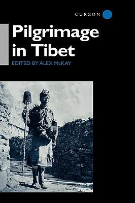 Pilgrimage in Tibet, McKay, Alex