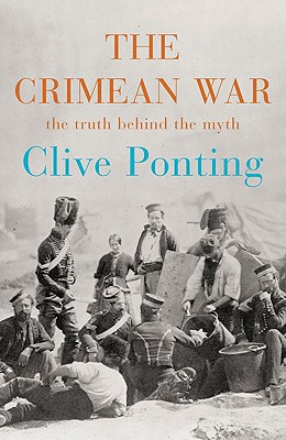 Image for The Crimean War: The Truth Behind the Myth