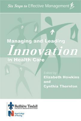 Image for Managing the Business of Health Care: Six Steps to Effective Management Series