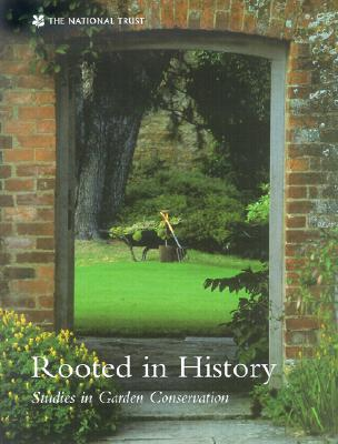 Image for Rooted in History: Studies in Garden Conservation