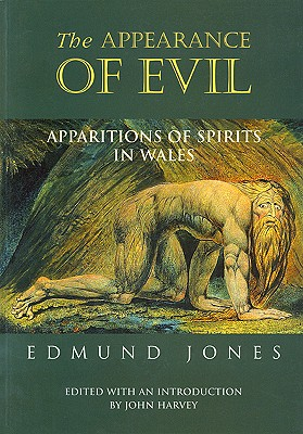 Image for The Appearance of Evil: Apparitions of Spirits in Wales