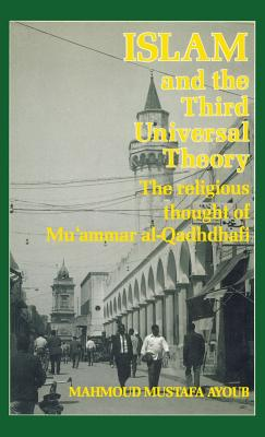 Image for Islam and the Third Universal Theory