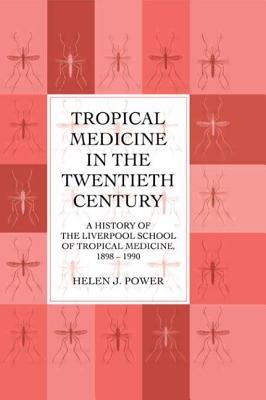 Image for Tropical Medicine in the Twentieth Century