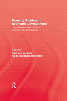 Image for Property Rights and Economic Development. Land and Natural Resources in Southeast Asia and Oceania