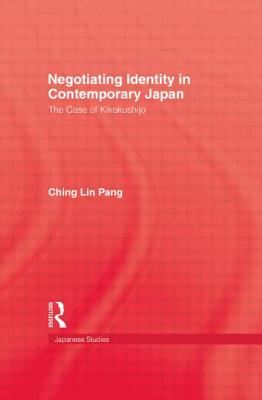 Image for Negotiating Identity in Contemporary Japan