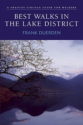Image for Best Walks in the Lake District: A Frances Lincoln Guide for Walkers (Best Walks Guides)