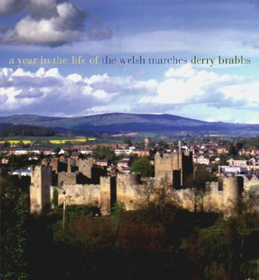 Image for A Year in the Life of the Welsh Marches