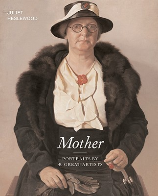 Image for MOTHER : Portraits by 40 Great Artists