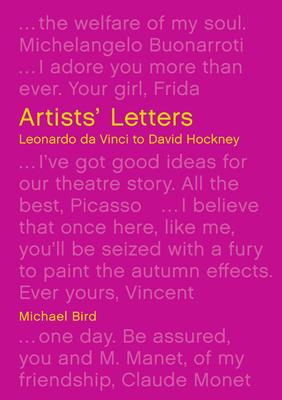 Image for Artists' Letters: Leonardo da Vinci to David Hockney