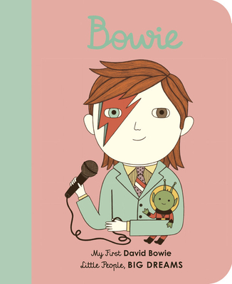 Image for David Bowie: My First David Bowie (Little People, BIG DREAMS (26))