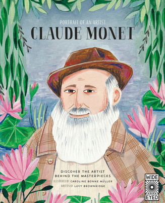 Image for Portrait of an Artist: Claude Monet: Discover the Artist Behind the Masterpieces