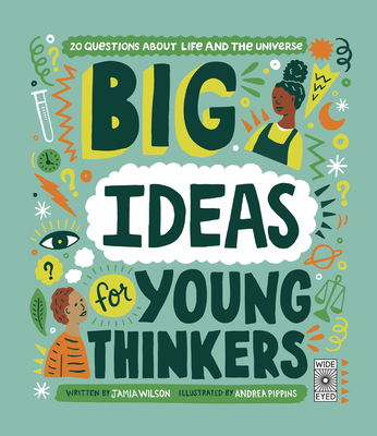 Image for Big Ideas For Young Thinkers: 20 questions about life and the universe