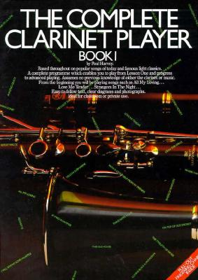 The Complete Clarinet Player - Book 1, Paul Harvey