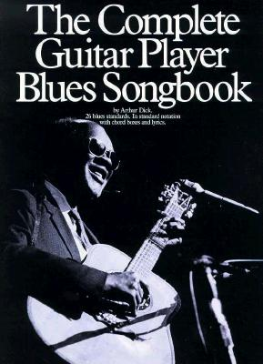 The Complete Guitar Player Blues Songbook (Complete Guitar Player Series)
