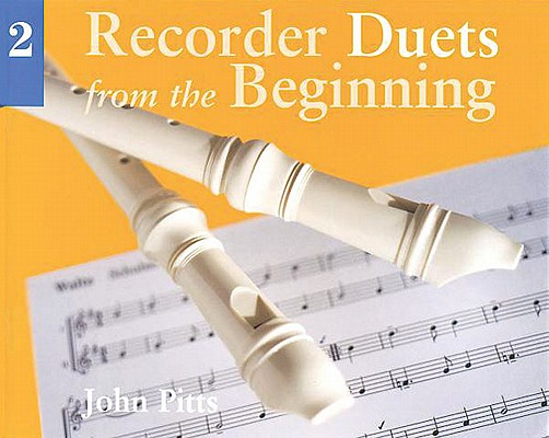 Recorder Duets from the Beginning - Book 2, Pitts, John