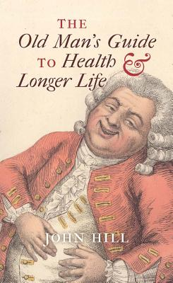 Image for The Old Man's Guide to Health and Longer Life
