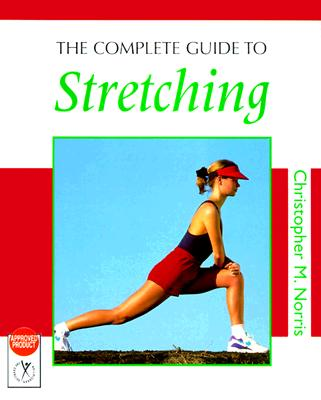 Image for The Complete Guide to Stretching (Complete Guides)
