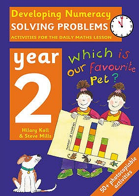Image for Solving Problems: Year 2: Activities for the Daily Maths Lesson (Developing Numeracy)