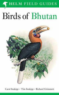 Image for BIRDS OF BHUTAN ( HELM FIELD GUIDES ) ( COLOR ILLUSTRATIONS ) ( WWF BHUTAN PROGRAMME )