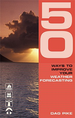 Image for 50 Ways to Improve Your Weather Forecasting