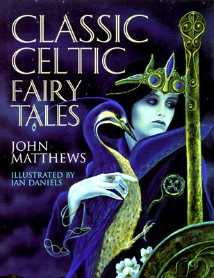 Image for Classic Celtic Fairy Tales