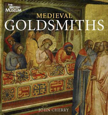 Image for Medieval Goldsmiths