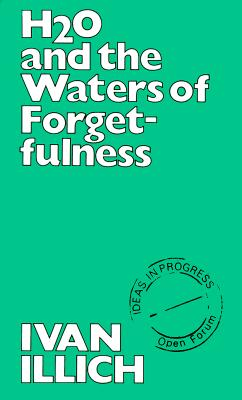 Image for H2O and the Waters of Forgetfulness (Open Forum)