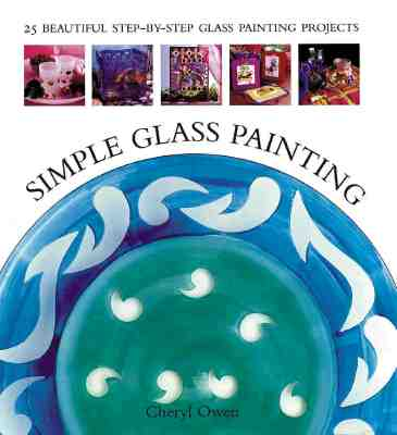 Simple Glass Painting, Owen, Cheryl