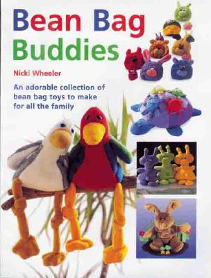 Image for Bean Bag Buddies: An Adorable Collection of Bean Bag Toys To Make for All the