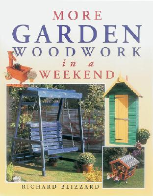 Image for MORE GARDEN WOODWORK IN A WEEKEND