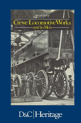 Image for Crewe Locomotive Works and its Men