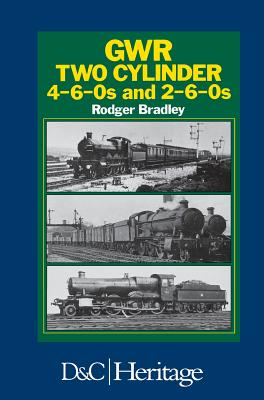 Image for GWR (Great Western Railway) Two Cylinder 4-6-0s and 2-6-0s