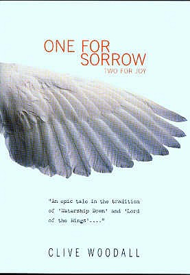 One for Sorrow : Two for Joy, Woodall, Clive
