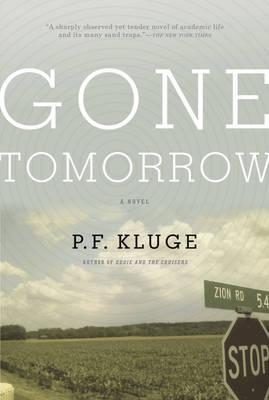Gone Tomorrow, P F Kluge