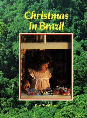 Image for Christmas in Brazil (Christmas Around the World From World Book)