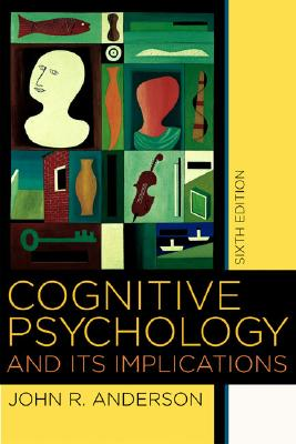 Image for Cognitive Psychology and its Implications, Sixth Edition