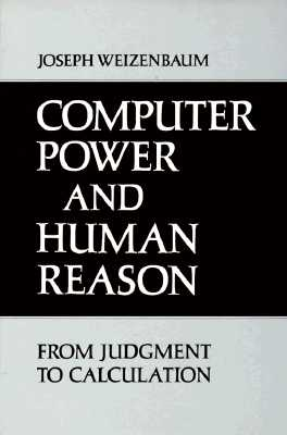 Image for COMPUTER POWER AND HUMAN REASON FROM JUDGEMENT TO CALCULATION