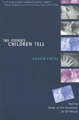 Stories Children Tell, Engel, Susan