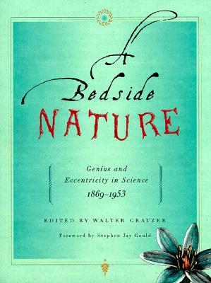 Image for Bedside Nature 1869-1953: Genius and Eccentricity in Science