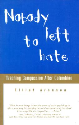 Image for Nobody Left to Hate: Teaching Compassion After Columbine