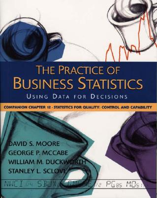 Image for The Practice of Business Statistics Companion Chapter 12: Statistical Quality: Control and Capability