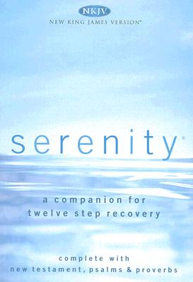 "Image for ""Serenity NKJV New Testament, Psalms & Proverbs--A Companion for Twelve-Step Recovery"""
